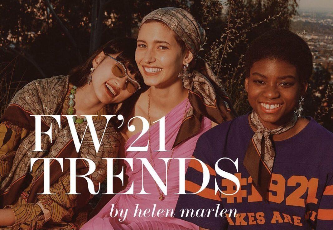 FW'21 TRENDS by Helen Marlen
